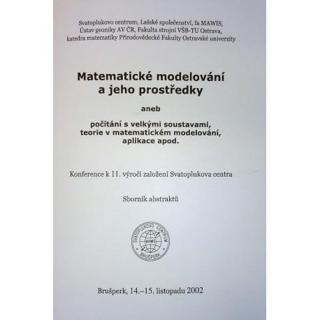 Matematické modelování a jeho prostředky