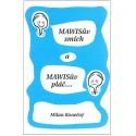 MAWISův smích a MAWISův pláč - elektronická verze